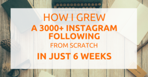 how i grew a 3000 following on instagram in 6 weeks