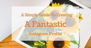 creating a great instagram profile