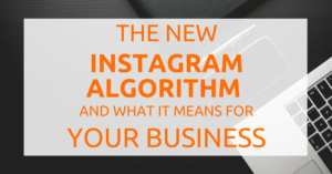 what the new instagram algorithm means