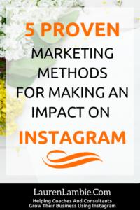 5 Proven Marketing Methods For Instagram