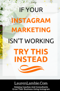 If your instagram marketing isnt working, try this instead