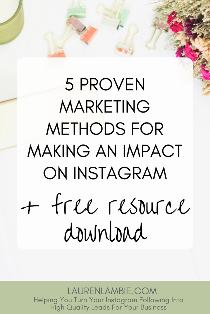 Must read! 5 Proven Marketing Methods For Making An Impact On Instagram. Instagram marketing, strategy, ideas, tips