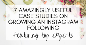 case studies for growing an instagram following