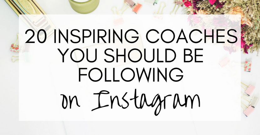 20 inspiring coaches you should be following on Instagram