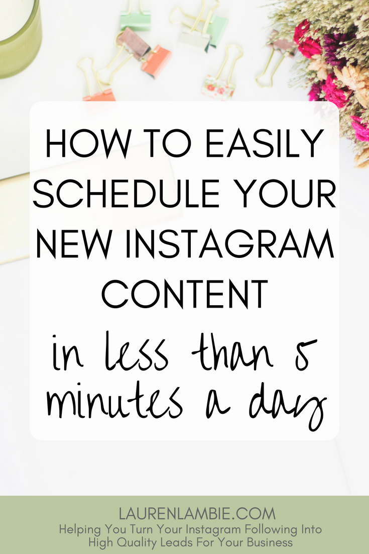 How to easily schedule your new Instagram content in less than 5 minutes day, social media, instagram, content planning, tools, scheduling, scheduler, marketing, website, blog