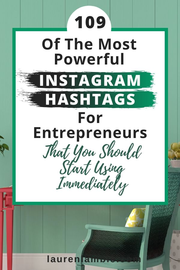Want to grow your Instagram audience? Here are the most popular instagram hashtags for entrepreneurs that you should use on your posts to grow your account.