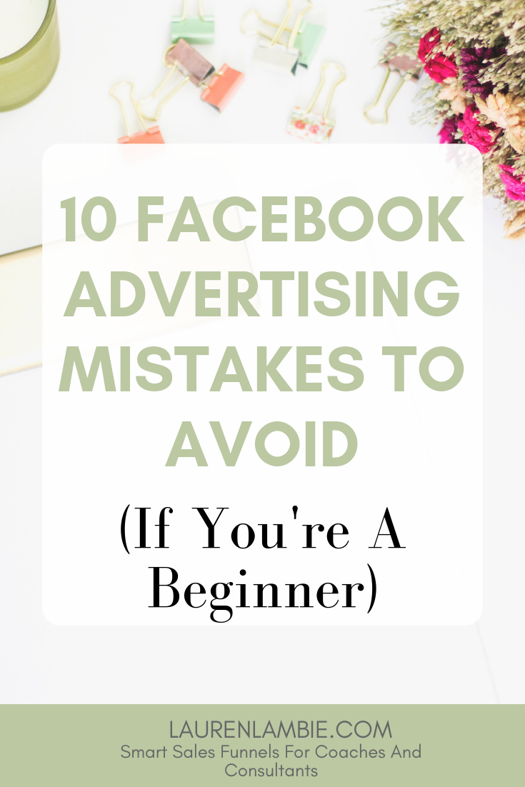 Facebook ads can be profitable or pricey depending on how successful they are - and here are 10 mistakes to avoid if you haven't yet advertised on Facebook and are a beginner #facebook #advertisingonline #facebookadvertising