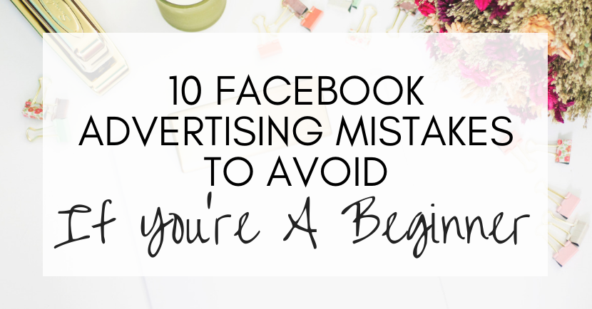 facebook advertising mistakes