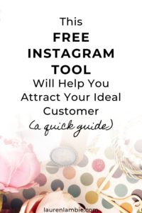 A quick guide on how this free tool will help you to attract your perfect customer on Instagram and get more clicks to your website #instagrammarketing